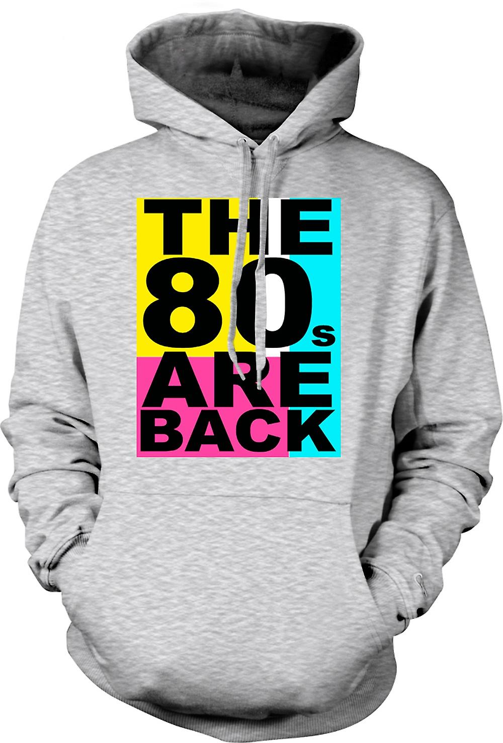 Mens Hoodie -  The 80s Are Back - Funny