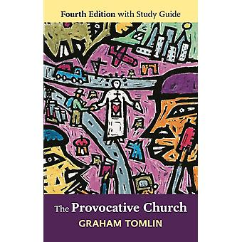 The Provocative Church: Fourth Edition (Paperback) by Tomlin Graham