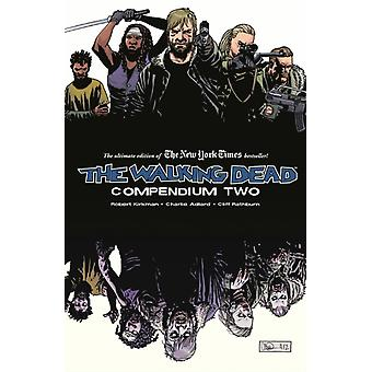 The Walking Dead Compendium Volume 2 (Paperback) by Adlard Charlie Kirkman Robert Grace Sina