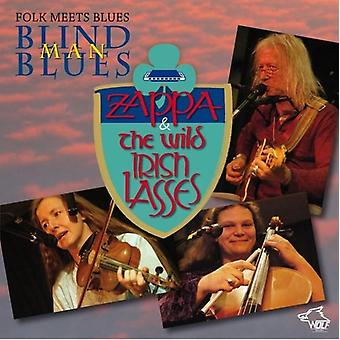 Zappa & den vilde irske konfirmander - Folk mødes Blues: Blind mand Blues [CD] USA import