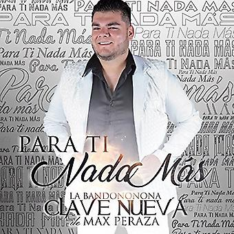 La Bandononona Clave - Para Ti Nada Mas [CD] USA import