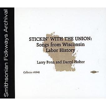 Larry Penn & Darryl Holter - stickin ' med Unionen: sange fra Wisconsin Lindberg [CD] USA import