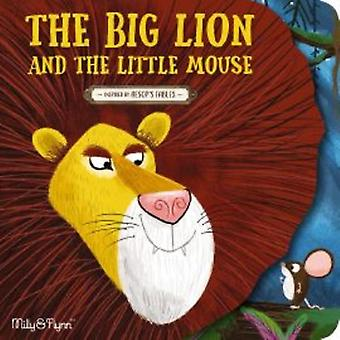 The Big Lion and the Little Mouse
