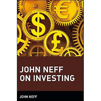 John Neff on Investing by John B. Neff - Steven L. Mintz - 9780471417