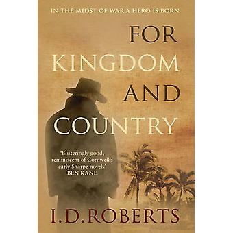 For Kingdom and Country by I. D. Roberts - 9780749019754 Book