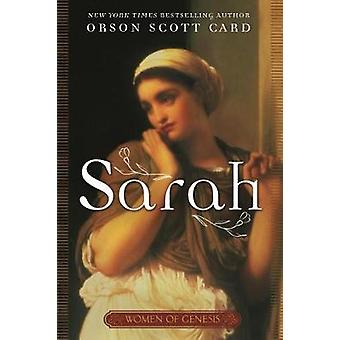 Sarah - Women of Genesis - a Novel by Orson Scott Card - 9780765399205