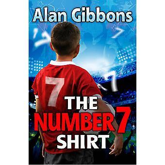 Het nummer 7 Shirt (nieuwe editie) door Alan Gibbons - Aleksandar Sotirov