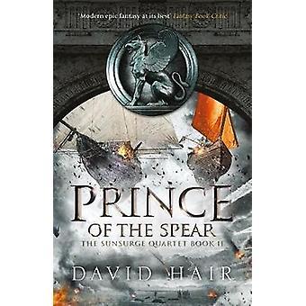 Prince de la lance - le livre de Sunsurge quatuor 2 par David cheveux - 9781