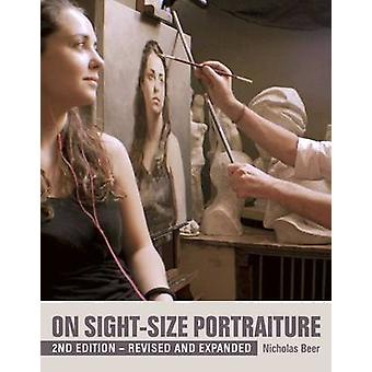 On Sight-Size Portraiture by Nicholas Beer - 9781785002038 Book