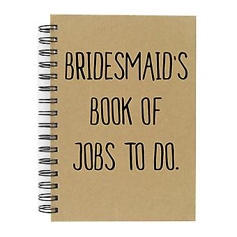 Bridesmaid's Book Of Jobs To Do A5 Kraft Notebook