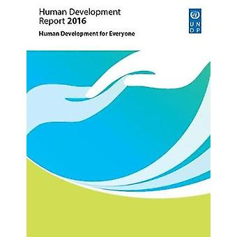 Human Development Report 2016 - Human Development for Everyone by Unit
