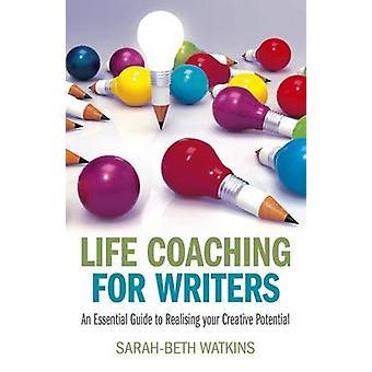 Life Coaching för författare - en grundläggande Guide till att förverkliga din Creat
