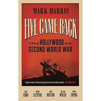 Five Came Back - A Story of Hollywood and the Second World War (Main)