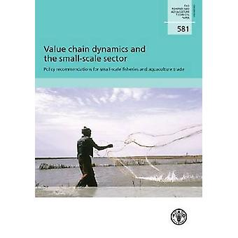 Value Chain Dynamics and the Small-Scale Sector - Policy Recommendatio