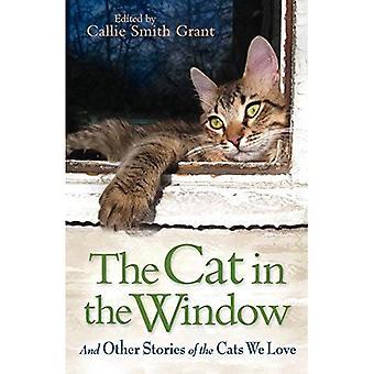 Le chat dans la fenêtre: et autres histoires des chats que nous aimons