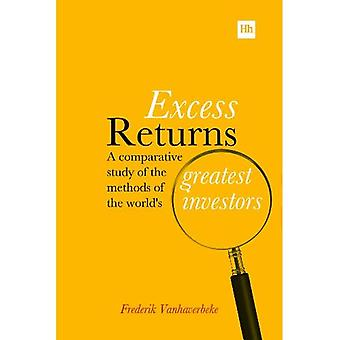Excess Returns: A Comparative Study of the World's Greatest Investors