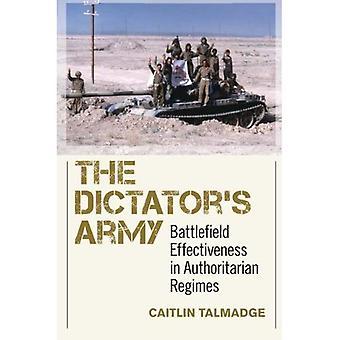 Diktatorens hæren: Battlefield effektivitet i autoritære regimer (Cornell studier i sikkerhetssaker)