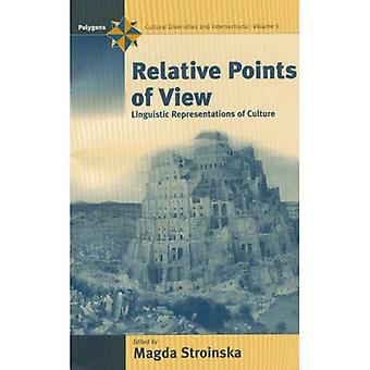 Relative Points of View; Linguistic Representations of Culture (Polygons Series: Cultural Diversities and Intersections, Volume 5