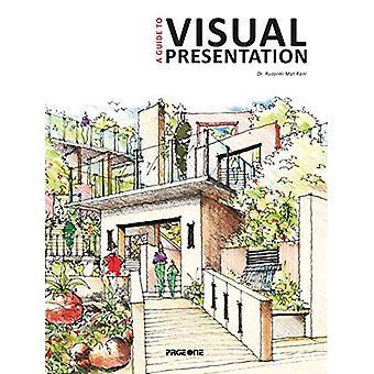 A Guide to Visual Presentation (Masterclass)