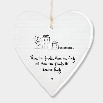 East of India Porcelain Hanging Heart 'There are friends, there are family.' Gift