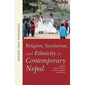 Religion, Secularism, and Ethnicity in Contemporary Nepal (OIP): -