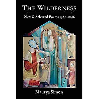 The Wilderness: New & Selected Poems, 1980-2016