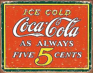 Coca Cola Ice Cold as always 5cents steel sign (de)