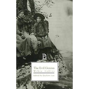 The Evil Genius (New edition) by Wilkie Collins - Graham Law - 978155