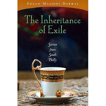 Inheritance of Exile The Stories from South Philly by Darraj & Susan Muaddi