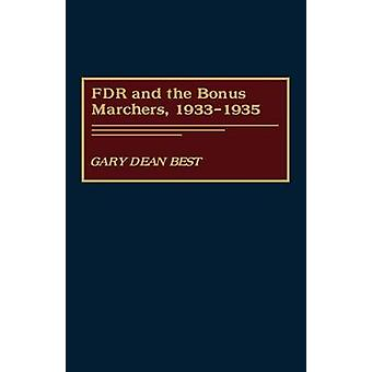FDR and the Bonus Marchers 19331935 by Best & Gary Dean