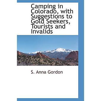 Camping i Colorado med forslag til guld asylansøgere turister og invalide af Gordon & S. Anna