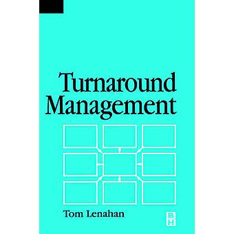 Turnaround Management by Kelly & Tony
