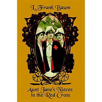Tante Janes niecer i Røde Kors af Baum & L. Frank