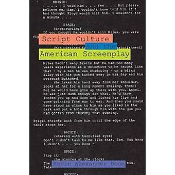 Script cultuur en de Amerikaanse scenario door Boon & Kevin Alexander