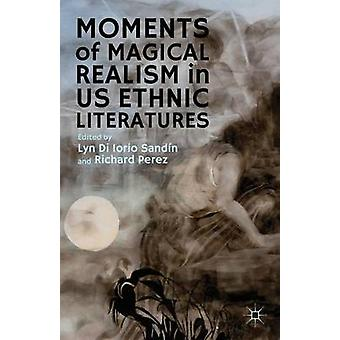 Øjeblikke af magisk realisme i amerikanske etniske litteratur af Sandin & Lyn Di Iorio