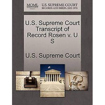 E.U. Supremo Tribunal transcrição do registro Rosen v. U S pela Suprema Corte dos EUA