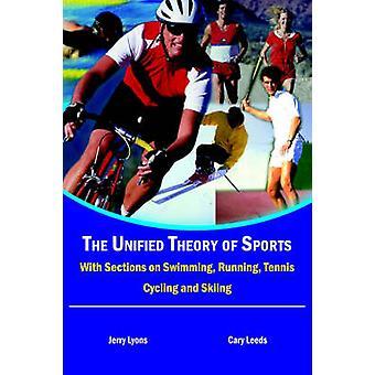 نظرية موحدة للرياضة مع المقاطع على الجري السباحة التنس ركوب الدراجات والتزلج جيري & ليون