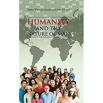 Humanity and the Nature of Man by Amarteifio Bsc Hons & Ebsen William