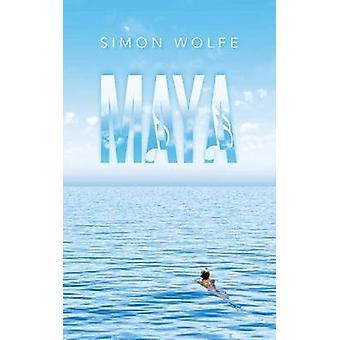 Maya by Wolfe & Simon