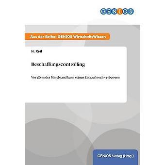 Beschaffungscontrolling by Reil & H.