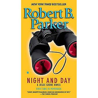Night and Day by Robert B Parker - 9780425232996 Book