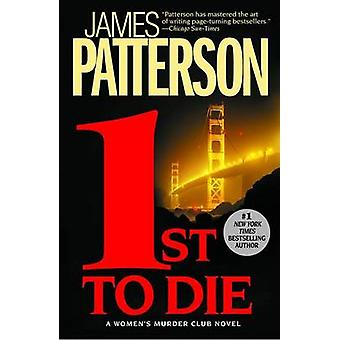 1st to Die by James Patterson - 9780446696616 Book
