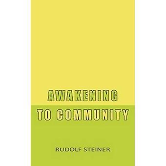 Awakening to Community by Rudolf Steiner - M. Spock - 9780880106672 B