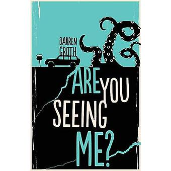 Are You Seeing Me? by Darren Groth - 9781459810792 Book