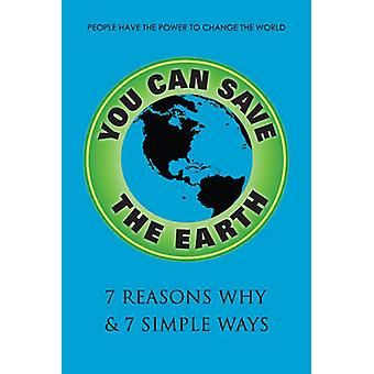 You Can Save The Earth - Revised Edition - A Handbook for Environmenta