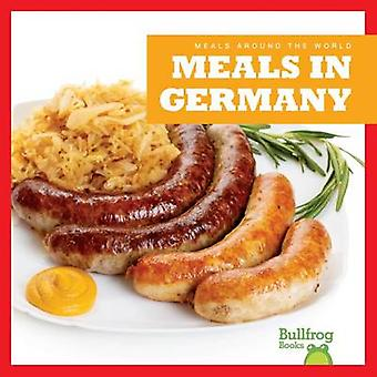 Meals in Germany by R J Bailey - 9781620313725 Book