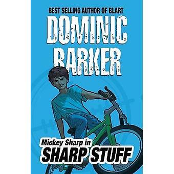 Sharp Stuff by Dominic Barker - 9781846470486 Book