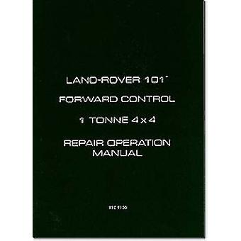Land Rover Military 101 1 Tonne Workshop Manual by Brooklands Books L