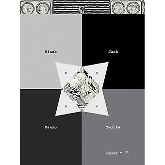 Black Jack - Volume 2 by Osamu Tezuka - 9781934287286 Book