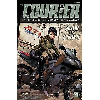 The Courier - From the Ashes by Ralph Tedesco - 9781942275626 Book
